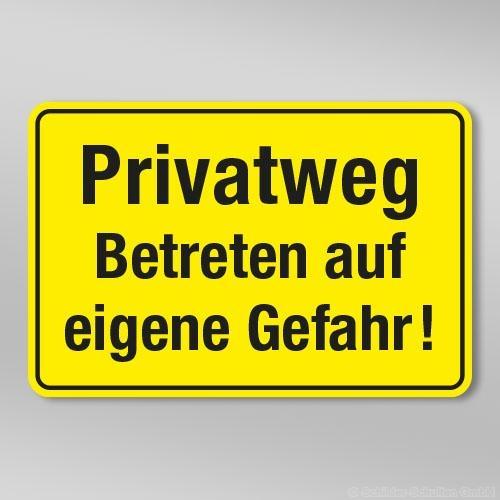 Privatweg Betreten auf eigene Gefahr! GB305