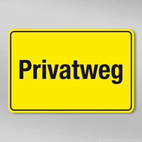 Privatweg Schild