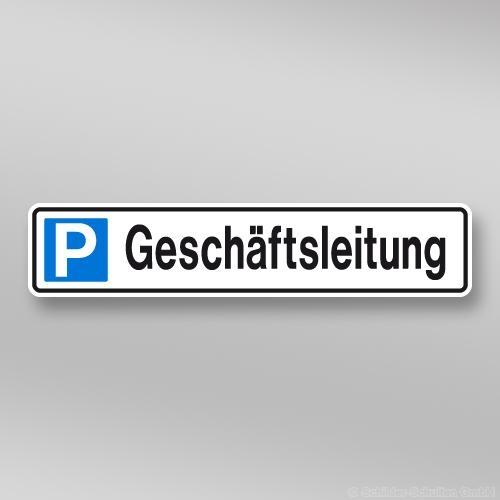 Parkplatzschilder 52x11cm Geschäftsleitung