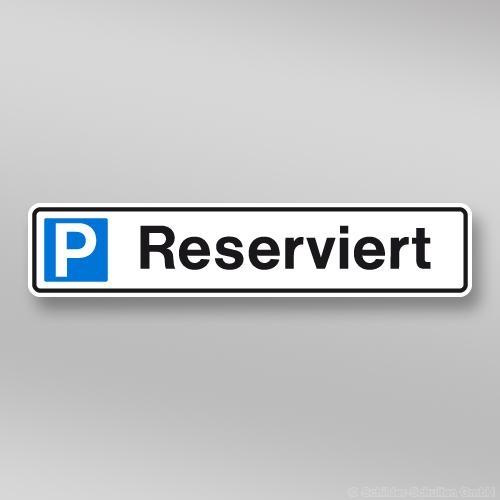 Parkplatzschild 52x11cm Reserviert P01.002